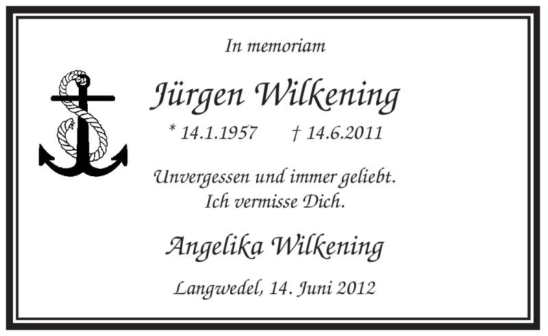 Traueranzeige für Jürgen Wilkening vom 14.06.2012 aus KREISZEITUNG SYKE